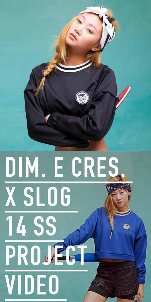 DIM. E CRES. X SLOG 14 S/S COLLABORATION VIDEO